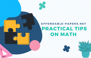 Practical Tips on Math for Students Affordable-papers.net