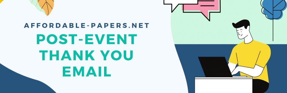 How To Write an Effective Post-Event Thank you Email